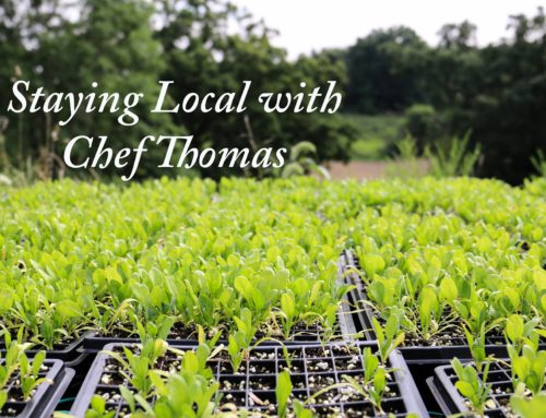 Staying Local with Chef Thomas