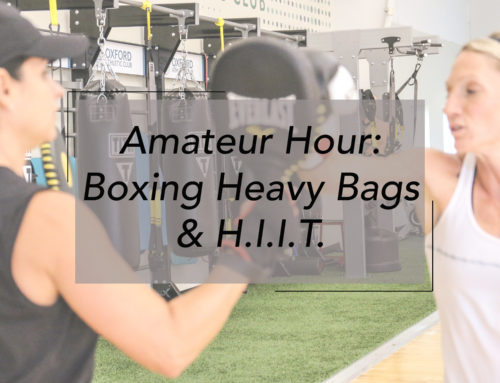 Amateur Hour: Boxing Heavy Bags & H.I.I.T.