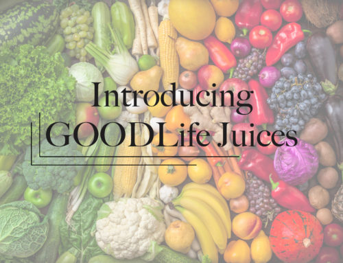 Introducing GOODLife Juices